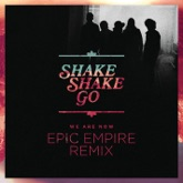 We Are Now (Epic Empire Remix) - Single
