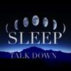 Sleep Talkdown - Sleep Ezy Tonight