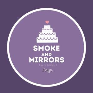 Jayn - Smoke and Mirrors