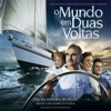 O Mundo em Duas Voltas Original Motion Picture Soundtrack