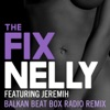 The Fix (feat. Jeremih) [Balkan Beat Box Remix] - Single ジャケット写真