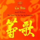 Ca Trù: The Music of North Vietnam