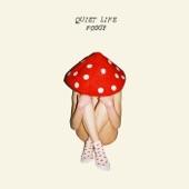 Quiet Life - Summer of '16