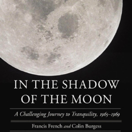 In the Shadow of the Moon: A Challenging Journey to Tranquility, 1965-1969 (Unabridged) audiobook