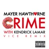 Crime (Vice Remix) [feat. Kendrick Lamar] - Single, Mayer Hawthorne