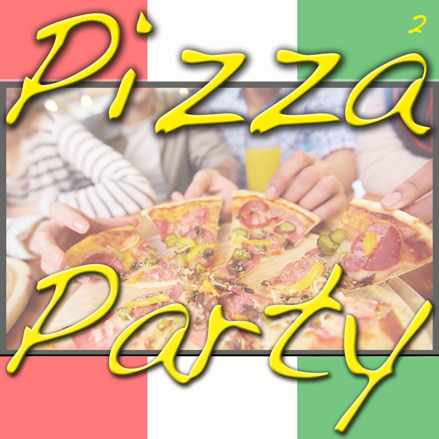 Pizza Party, Vol. 2