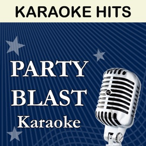 Party Blast - A Guy Walks Into a Bar (Originally Performed By Tyler Farr) [Karaoke Version]