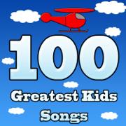 100 Greatest Kids Songs - Kiddie Palooza - Kiddie Palooza