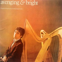 Plays Celtic Harp Music - Avenging & Bright by Charles Guard on Apple Music