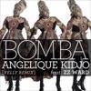 Bomba (Velly Remix) [feat. ZZ Ward] - Single ジャケット写真