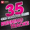 35 Old School Jams Running Tracks - Power Music Workout