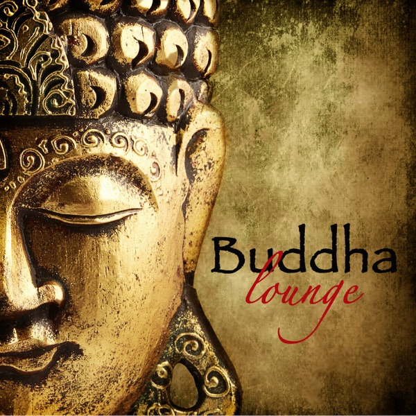 Buddha Lounge – Best of Lounge Bar Music Grooves & World Guitar Chillout Music