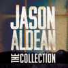 The Jason Aldean Collection - Jason Aldean