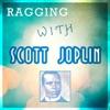Ragging with Scott Joplin ジャケット写真