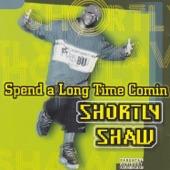 Shortly Shaw - 2 My Man
