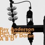 Ray Anderson, Han Bennink & Christy Doran - Azurety