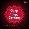 Ghazhal Sufi Qawwalies - The Legacy