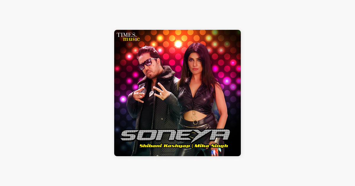 soneya shibani kashyap mp3 song