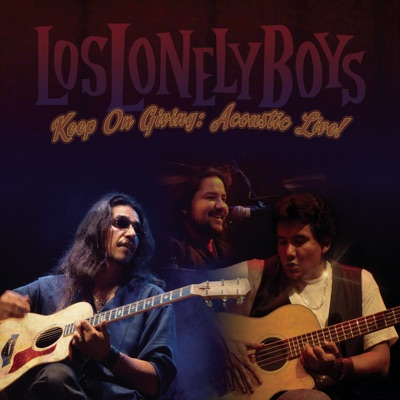 Keep on Giving: Acoustic Live - Los Lonely Boys
