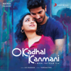 A. R. Rahman - O Kadhal Kanmani (Original Motion Picture Soundtrack)