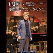 Gackt & Tokyo Philharmonic Orchestra: