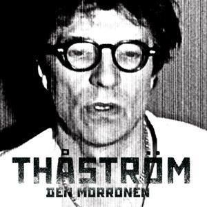Thåström - Den morronen