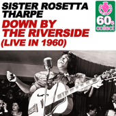 Down by the Riverside (Remastered) [Live in 1960]