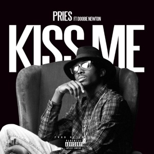Kiss Me (feat. Doobie Newton) - Single Mp3 Download