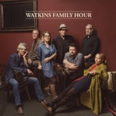 Watkins Family Hour - Early Morning Rain