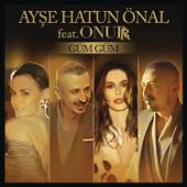 Güm Güm (feat. Onurr)