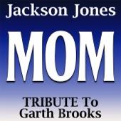 Jackson Jones - Mom