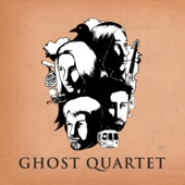 Ghost Quartet - Any Kind of Dead Person