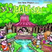 Bali Spa, Pt. 3