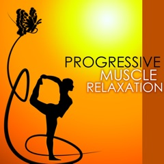 Progressive Muscle Relaxation - Massage Music for Relaxing and Stretching