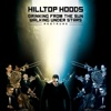 Drinking from the Sun, Walking Under Stars Restrung, Hilltop Hoods