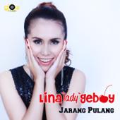 Jarang Pulang Lina 'Lady' Geboy - Lina 'Lady' Geboy