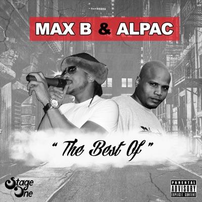 The Best of Max B & Alpac - Max B