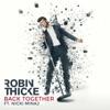 Back Together (feat. Nicki Minaj) - Single, Robin Thicke