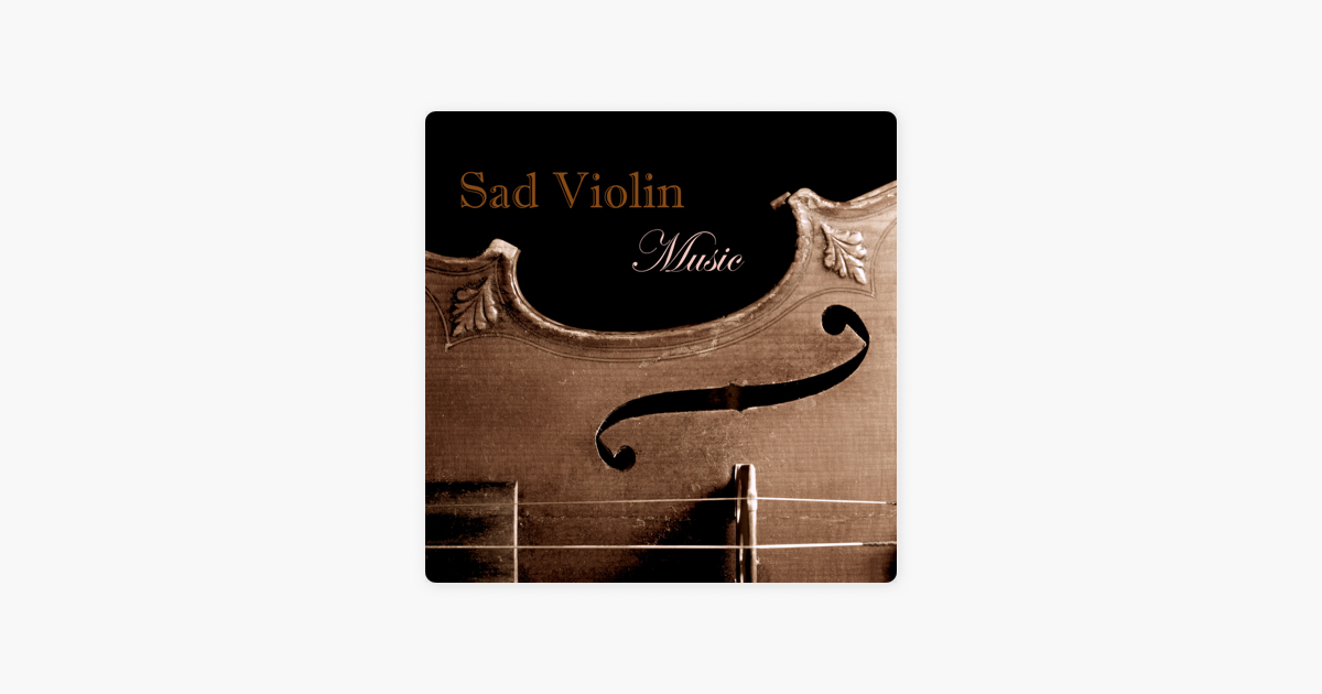 Sad Violin Music - Emotional Music with Rain Sound, Relaxing Instrumental  Music and Sad Songs to Make You Cry by Sad Violin Music Collective
