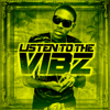 Listen to the Vibz - Various Artists
