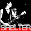 Shelter, Brian Houston