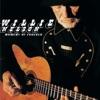 Moment of Forever, Willie Nelson