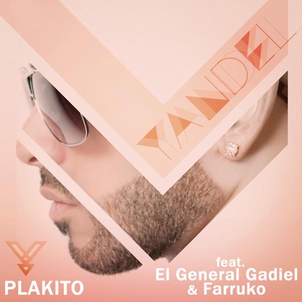 Plakito (Remix) [feat. El General Gadiel & Farruko] - Single