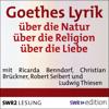 Johann Wolfgang von Goethe - Goethes Lyrik: Гјber die Natur / Гјber die Religion / Гјber die Liebe Grafik