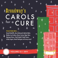 Broadway's Carols for a Cure, Vol. 13, 2011