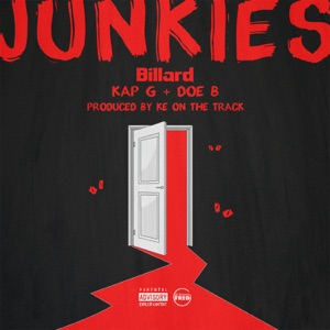 Junkies (feat. Kap G & Doe B) - Single Mp3 Download