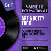 Chanson d'amour - Art & Dotty Todd