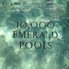 10,000 Emerald Pools - Single, BØRNS