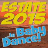 Estate 2015... La Baby Dance!