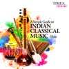 A Simple Guide to Indian Classical Music - Flute, Pandit Hariprasad Chaurasia, Ronu Majumdar & Rupak Kulkarni